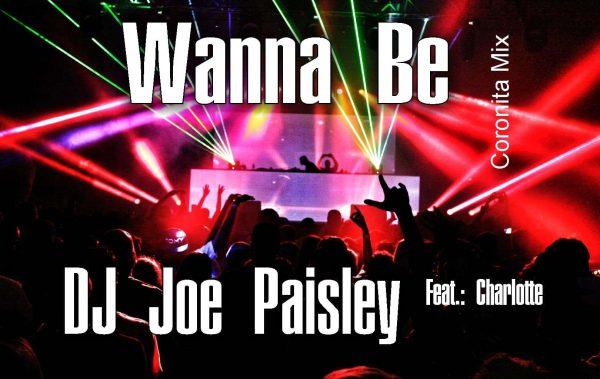 Wanna Be - Joe Paisley