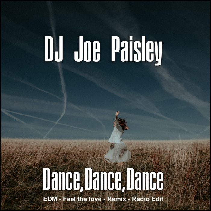 DJ Joe Paisley New Tracks