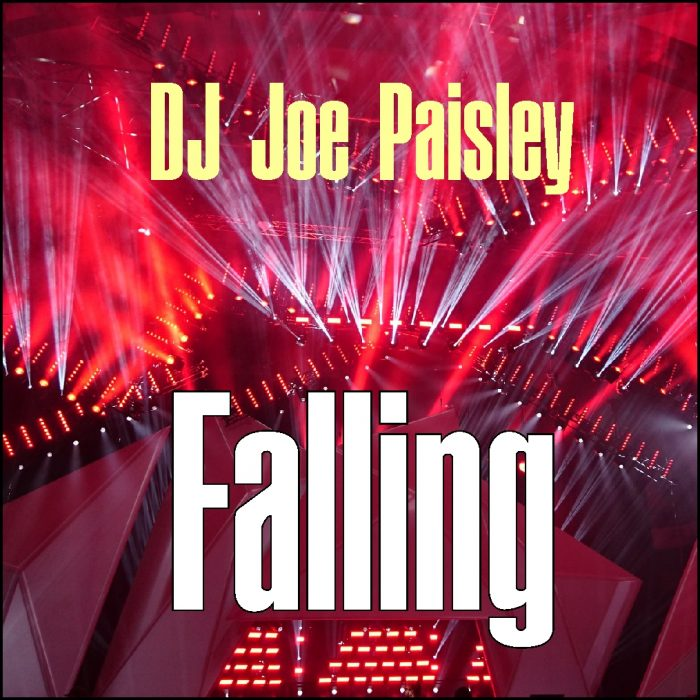 DJ Joe Paisley - Falling (Radio Edit)