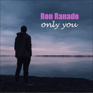 Ron Ranado - Only You