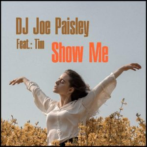 DJ Joe Paisley - Show Me