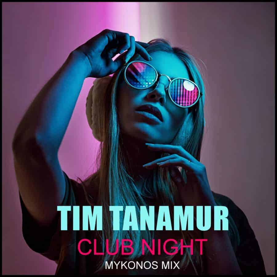 Tim Tanamur - Club Night