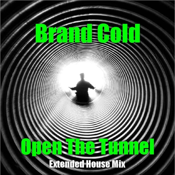 Brand Cold - Open The Tunnel