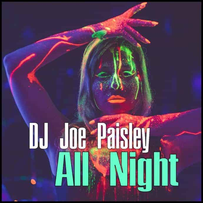 Joe Paisley - All Night