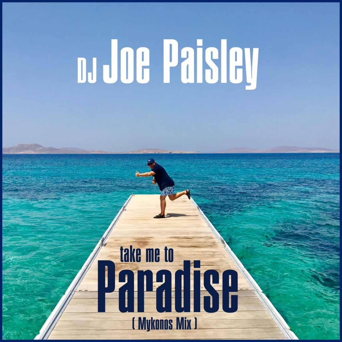DJ Joe Paisley - Paradise