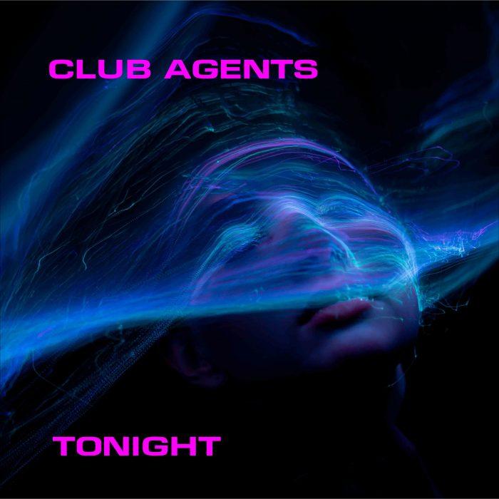 Club Agents - Tonight