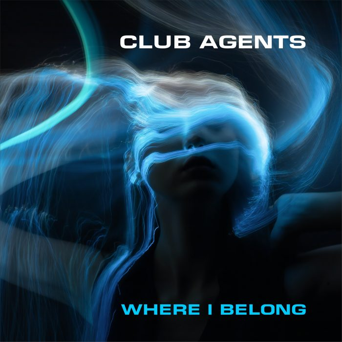 Club Agents - Where I Belong